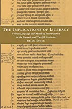 The Implications of Literacy by Brian Stock