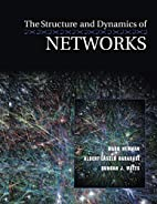 The Structure and Dynamics of Networks:…
