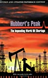 Deffeyes, Kenneth S.: Hubbert's Peak: The Impending World Oil Shortage