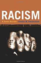 Racism: A Short History by George M.…