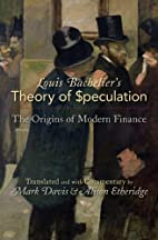 Louis Bachelier's Theory of Speculation: The…