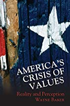 America's Crisis of Values: Reality and…