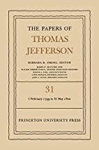 The Papers of Thomas Jefferson, Volume 31: 1…
