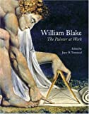 William Blake The Painter at Work