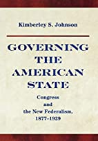 Governing the American State: Congress and…