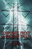MacAvoy, Paul W.: Corporate Profit And Nuclear Safety: Strategy At Northeast Utilities In The 1990s