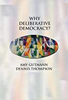 Why Deliberative Democracy? av Amy Gutmann