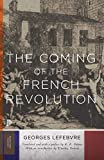 Lefebvre, Georges: The Coming of the French Revolution