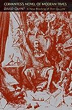 Cervantes's Novel of Modern Times: A New…