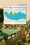 Boellstorff, Tom: The Gay Archipelago: Sexuality And Nation In Indonesia
