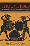 Perez Zagorin: Thucydides: An Introduction for the Common Reader