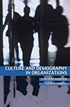 Culture and Demography in Organizations by…