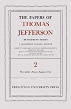 The Papers of Thomas Jefferson, Retirement…