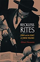 Reckless Rites: Purim and the Legacy of…