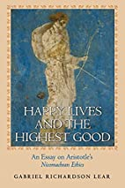 Happy Lives and the Highest Good: An Essay…