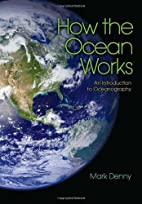 How the Ocean Works: An Introduction to…