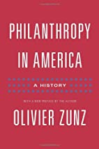 Philanthropy in America: A History by…
