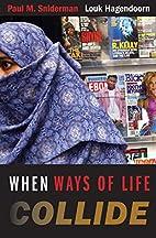 When Ways of Life Collide: Multiculturalism…