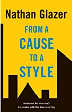 From a Cause to a Style: Modernist…