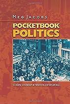 Pocketbook Politics: Economic Citizenship in…