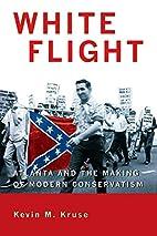 White Flight: Atlanta and the Making of…