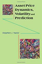 Asset Price Dynamics, Volatility, and…