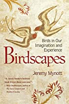 Birdscapes: Birds in Our Imagination and…