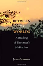 Between Two Worlds: A Reading of…