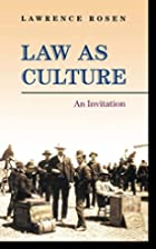 Law as Culture: An Invitation by Lawrence…