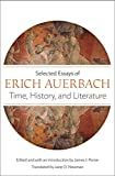 Auerbach, Erich: Time, History, and Literature: Selected Essays of Erich Auerbach