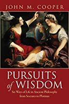 Pursuits of Wisdom: Six Ways of Life in…