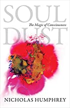 Soul Dust: The Magic of Consciousness by…