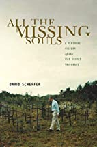 All the Missing Souls: A Personal History of…