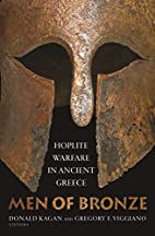 Men of Bronze: Hoplite Warfare in Ancient…