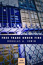 Free Trade Under Fire: Second Edition by…
