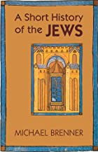 A Short History of the Jews by Michael…