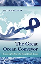 The Great Ocean Conveyor: Discovering the…