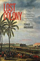 Lost Colony: The Untold Story of China's…