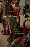 Verlaine, Paul: Poems Under Saturn: Poèmes saturniens (Lockert Library of Poetry in Translation)