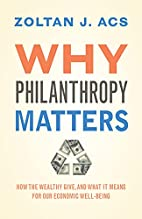 Why Philanthropy Matters: How the Wealthy…