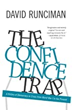 The Confidence Trap: A History of Democracy…