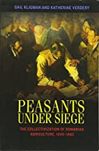 Peasants under Siege: The Collectivization…