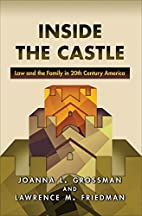 Inside the Castle: Law and the Family in…