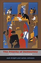 The Priority of Democracy: Political…