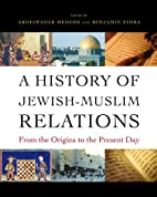 A History of Jewish-Muslim Relations: From…