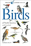 Arlott, Norman: Birds of North America and Greenland: (Princeton Illustrated Checklists)