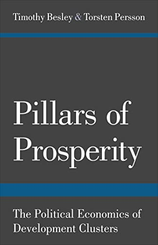pillars-of-prosperity-the-political-economics-of-development-clusters-the-yrj-jahnsson-lectures