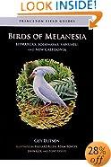 Birds of Melanesia: Bismarcks, Solomons, Vanuatu, and New Caledonia (Princeton Field Guides)