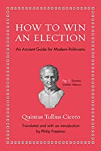 How to Win an Election: An Ancient Guide for…