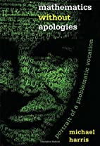 Mathematics without Apologies: Portrait of a…
